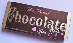 Nouveau Cheap: Swatches & First Impressions: Too Faced Chocolate Bon Bons Eye Shadow Palette