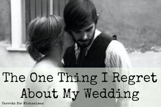 The One Thing I Regret About My Wedding http://carrotsformichaelmas.com/2014/06/17/the-one-thing-i-regret-about-my-wedding/