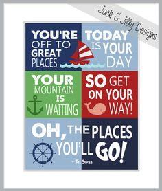 DR SEUSS - Oh The Places You'll GO print - Custom colours available to perfectly match your bedding - Nautical Theme New Classroom, Classroom Setup, Classroom Design, Classroom Organization, Kindergarten Rocks, Kindergarten Classroom, Nautical Quotes, Nautical Theme, School Wide Themes