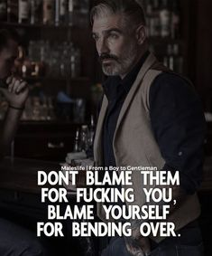 Don't blame them for fucking you.Blame yourself for bending over Great Quotes, Me Quotes, Motivational Quotes, Funny Quotes, Quotes To Live By, Inspirational Quotes, Sassy Quotes, Attitude Quotes, Strong Quotes