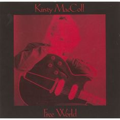 "7"" 45RPM Free World/Closer To God by Kirsty MacColl from Virgin"