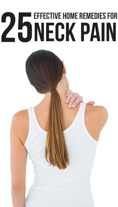 'Pain in the neck'—the phrase is often used derisively to imply a nagging annoyance. You can find relief with some easy neck pain remedies listed here! Have a look