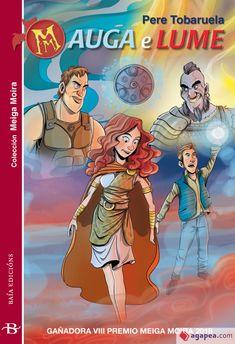 AUGA E LUME - PERE TOBARUELA I MARTINEZ - 9788499953014 Comic Books, Comics, Fictional Characters, Art, Google, Children's Literature, Textbook, Books To Read, Art Background
