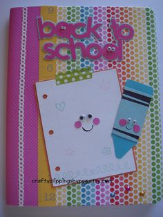 Back to School Crayon Altered Notebook by CraftyClippingsbyPeg