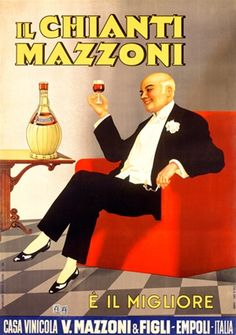 Chianti Mazzoni 1930 Italy - Beautiful Vintage Poster Reproductions. This vertical Italian wine and spirits poster features a man in a tuxedo seated in a red chair holding up a glass. Giclee Advertising Print. Classic Posters