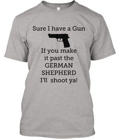 Limited German Shepherd Gun T - Shirt