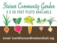 Be a Part of the Blossoming of the Steiner Campus Community Garden. Opening spring 2014