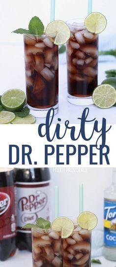Dirty Dr. Pepper