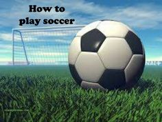 Social Story: How to Play Soccer