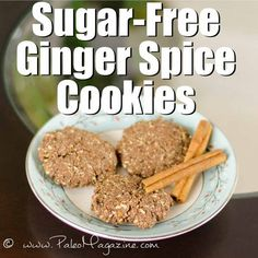 Get theSugar-Free Ginger Spice Cookies Recipe [Paleo, Gluten-Free, Dairy-Free] here.