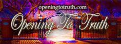 openingtotruth.com