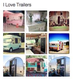 This is a cool website for vintage trailers. Something I LOVE LOVE LOVE!!!!!!