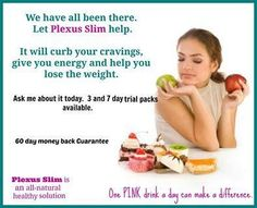 Ask me how to lose those unwanted pounds. For more info check out my website. www.plexusslim.com/jessicajoy