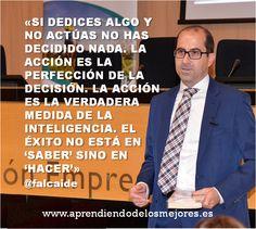 Sobre la toma de decisiones... http://www.aprendiendodelosmejores.es