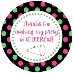 Instant Download. Printable Cheer Favor Tag. Black, pink and green polka dot. Thanks for making my party so CHEERful. Twelve 2 inch circles. Print