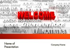 http://www.pptstar.com/powerpoint/template/welcome-in-different-languages/ Welcome in Different Languages Presentation Template
