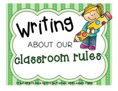 Writing About Classroom Rules -- templates and prompts - students DRAW first, THEN WRITE.