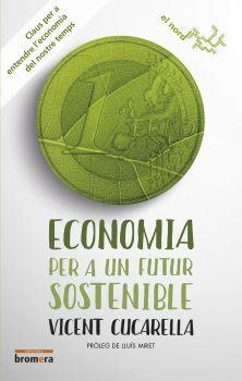 DESEMBRE-2016. Vicent Cucarella. Economia per a un futur sostenible. 330 CUC