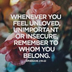Insecure unloved God loves