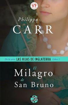 Palabras que hablan de historia | Blog de libros de historia: El milagro de San Bruno | Philippa Carr
