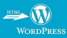 Top 10 HTML to WordPress Conversion Service Provider Companies