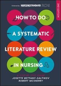 A Book to loan from the library - How to Do a Systematic Literature Review in Nursing: A Step-By-Step Guide