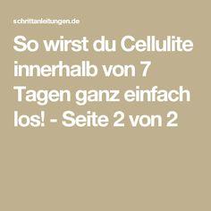 So wirst du Cellulite innerhalb von 7 Tagen ganz einfach los! - Seite 2 von 2