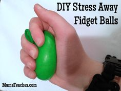 DIY Stress Away Fidget Balls are SO easy to make and will help take the edge off the school day and keep those fidgeting hands busy. Note to self - make a dozen. Find the directions at MamaTeaches.com