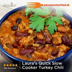 """Laura's Quick Slow Cooker Turkey Chili 