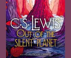 Out of the Silent Planet / C. S. Lewis