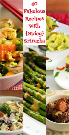 40 fabulous recipes with Sriracha sauce - The Perfect Pantry®