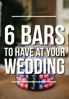 Bars You Should Have At Your Wedding