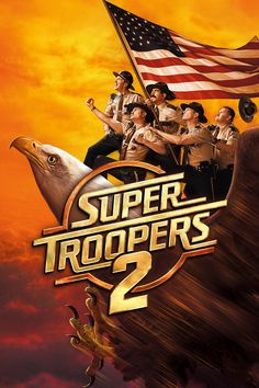 Watch Free Super Troopers 2 : Full Length Movies When An International Border Dispute Arises Between The U. And Canada, The Super Troopers-. Movie To Watch List, Movies To Watch Free, All Movies, 2 Movie, Movies 2019, Movie Songs, Horror Movies, Streaming Hd, Streaming Movies