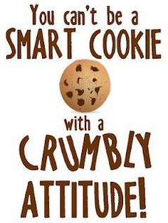 You cant be a smart cookie with a crumbly attitude! - School Funny - School Funny meme - - You cant be a smart cookie with a crumbly attitude! The post You cant be a smart cookie with a crumbly attitude! appeared first on Gag Dad. School Posters, Classroom Posters, School Classroom, Classroom Ideas, Future Classroom, Funny Classroom Quotes, Motivational Posters For School, Classroom Procedures, Classroom Signs