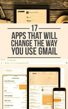 Get your email in order with 17 apps that change the way you use Gmail!