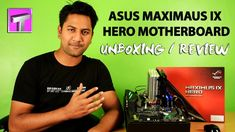 ASUS MAXIMUS IX HERO Motherboard Z270 (Review / Unboxing) Best Build for...
