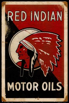 Red Indian Motor Oil.