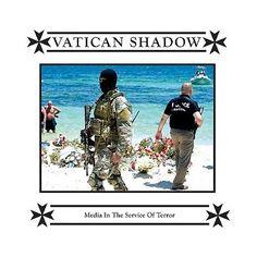 Vatican Shadow - Media In The Service Of Terror (2016) - http://cpasbien.pl/vatican-shadow-media-in-the-service-of-terror-2016/