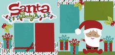 Santa Baby Page Kit  Out on a Limb Scrapbooking