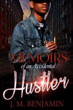 Memoirs of an Accidental Hustler -- AA