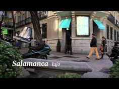 Barrios de Madrid: Salamanca - images & descriptive words (lujoso, de clase, sofisticado)
