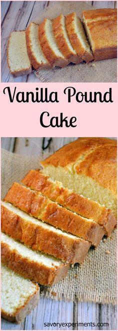 Vanilla Pound Cake Recipe- Every home cook needs a classic vanilla pound cake recipe.   #poundcake   www.savoryexperiments.com