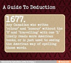 A Guide To Deduction. Also associated with drug use. Way to miss the obvious, Sherlock fandom. The Mentalist, The More You Know, Good To Know, Writing Tips, Writing Prompts, Writing Help, Essay Writing, Persuasive Essays, Argumentative Essay