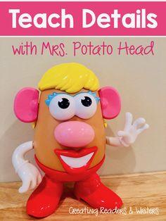 Potato Head to teach details. Teaching Narrative Writing, 6 Traits Of Writing, Kindergarten Writing, Writing Lessons, Writing Activities, Writing Rubrics, Paragraph Writing, Opinion Writing, Persuasive Writing