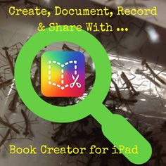 Create, Document, Record, Share & more with the Book Creator app - see our praying mantis investigation