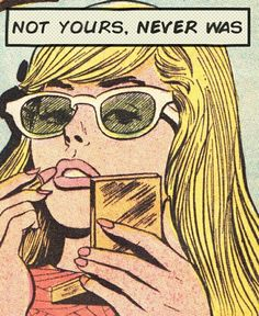 "comic book pop art girl Comic Girls Say ."" Not you'rse , never was "" Bd Pop Art, Pop Art Girl, Up Girl, Girl Bye, Pop Art Vintage, Vintage Drawing, Vintage Art Prints, Unique Vintage, Vintage Style"