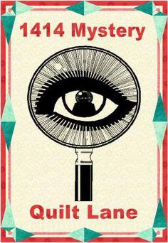 2014: 1414 Mystery Quilt Lane quilt BOM by Denise Russert