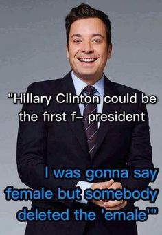 Funny 2016 Election Memes: Jimmy Fallon on the First Female President