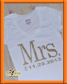70f41627fb New Mrs. custom fashion shirt. Big Frog of Valrico can customize apparel for  the