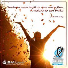 27, 28 e 29 de Novembro  #TreinamentoSuperLeader #IBMLeader Faça sua inscrição pelo site http://www.ibmleader.com.br/superleader
